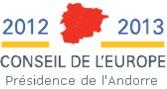 Conseil de l'Europe-2012-2013 Présidence de l'Andorre